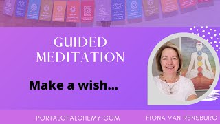 Make a wish guided meditation