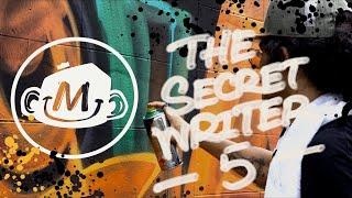 The Secret Writer 5 l The Biggest graffiti exchange | MAUY 2021