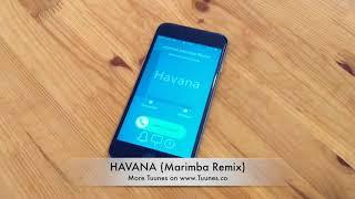 Havana Ringtone Camila Cabello feat Young Thug Tribute Marimba Remix Ringtone iPhone Android