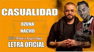 Casualidad Nacho ft Ozuna LETRA OFICIAL.mp3