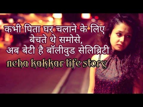Neha Kakkar Life story