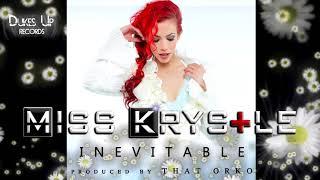 Miss Krystle - Inevitable (Audio)