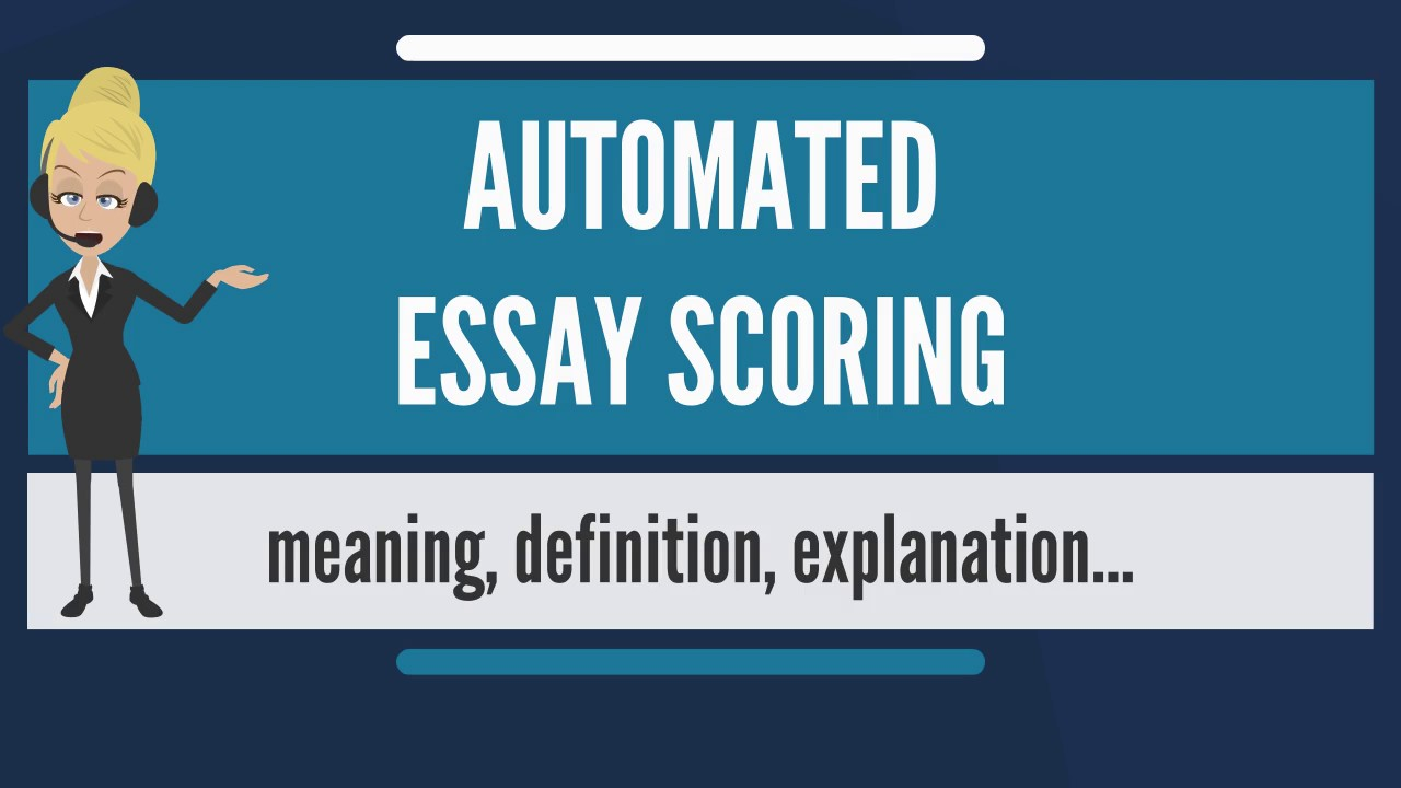 What is AUTOMATED ESSAY SCORING? What does AUTOMATED ESSAY SCORING ...