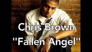Chris Brown - Fallen Angel With Lyrics