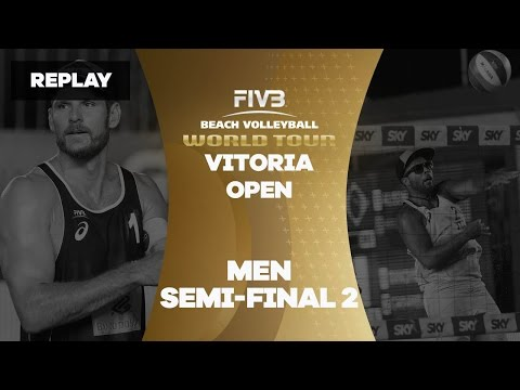 Vitoria Open - Men Semi Final 2 - Beach Volleyball World Tour