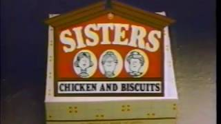 Sister's Chicken and Biscuits Commercial  - Compare to KFC (1989)