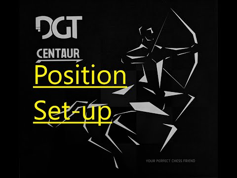DGT Centaur - How To Use Position Set-up