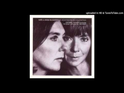 Kate and Anna McGarrigle Love Is