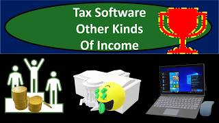 Tax Software Example Problems -  Other Kinds Of Income - Federal Income Tax 2018 2019