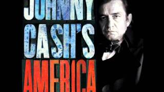 Johnny Cash - America 18 - On Wheels And Wings