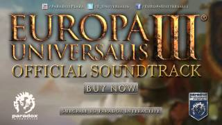 Songs of Europa Universalis III - Official Soundtrack