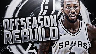 GREATEST STARTING 5 EVER!?! SPURS OFFSEASON REBUILD! NBA 2K18
