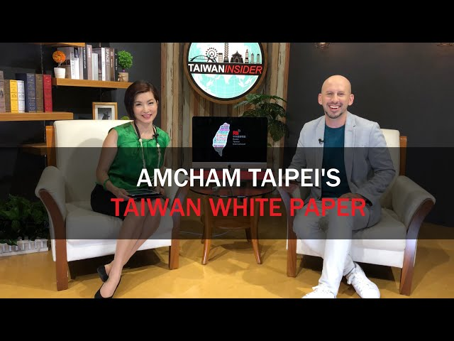 Amcham White Paper | Taiwan Insider | May 30, 2019 | RTI