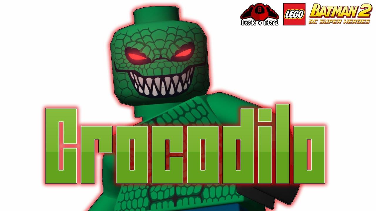 Lego Batman 2 Desbloqueio De Viloes Crocodilo Razuchitv