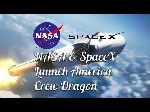 Nasa & SpaceX - Launch America - Crew Dragon