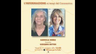 Gabriella Nobile di Mamme per la Pelle incontra Giovanna Botteri - 1 Maggio 2020
