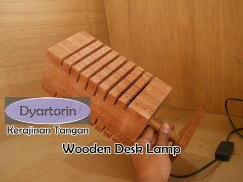 Cara pembuatan lampu hias meja dari kayu bekas - Kreasi unik kerajinan tangan