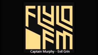 Captain Murphy - Evil Grin