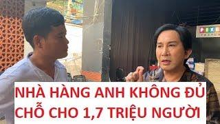 Kim Tử Long từ chối 1,7 triệu khách của Khương Dừa vì nhà hàng không chỗ chứa?!