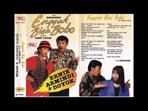 Enggak Bisa Bobo / Ernie Armindi & Doyok (original)