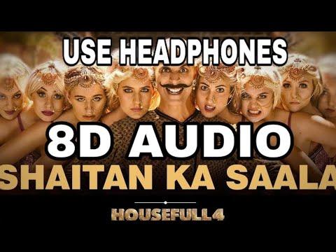 bala-shaitan-ka-saala-(8d-audio)|housefull-4|akshay-kumar|sohail-sen-ft.-vishal-dadlani