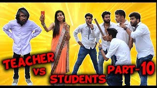 TEACHER VS STUDENTS PART 10 | BakLol Video |