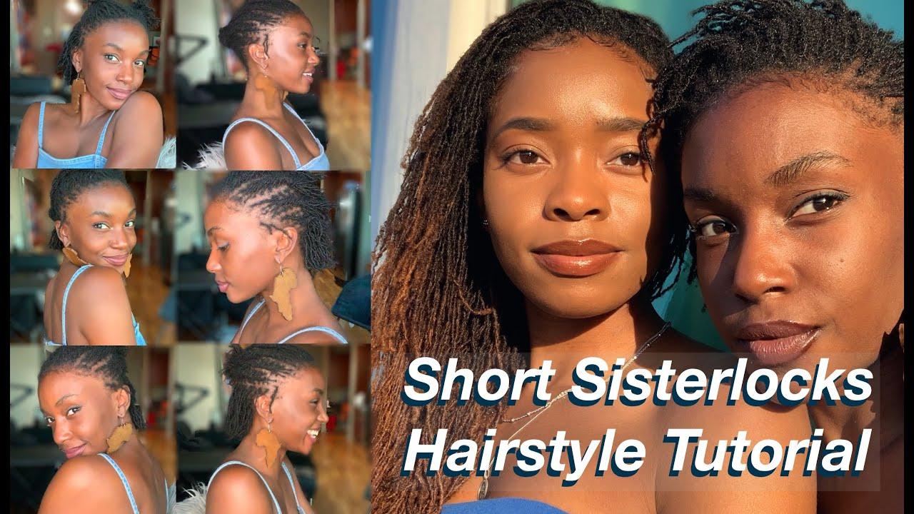 How To Style Short Sisterlocks Sisterlocks Hairstyle Tutorial Youtube
