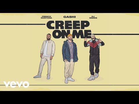 GASHI - Creep On Me (Audio) ft. French Montana, DJ Snake