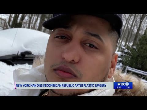 new-york-man-dies-in-dominican-republic-after-plastic-surgery