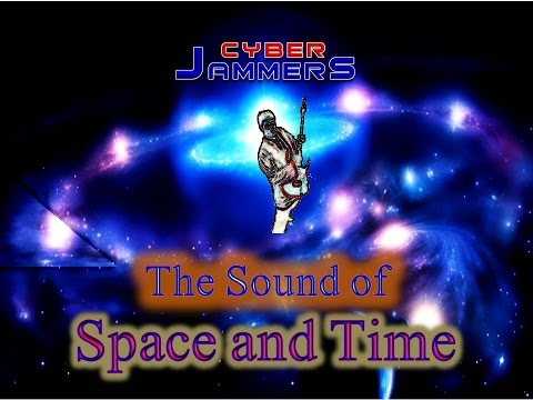 The Sound Of Space And Time - Cyber Jammers Collection (Vol 10)