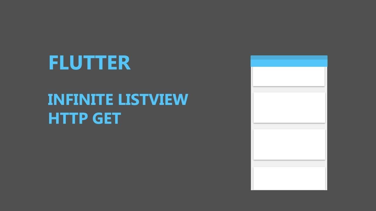 Flutter infinite scrolling ListView | HTTP GET