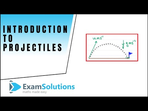 Projectiles : Introduction : Tutorial 1 : ExamSolutions