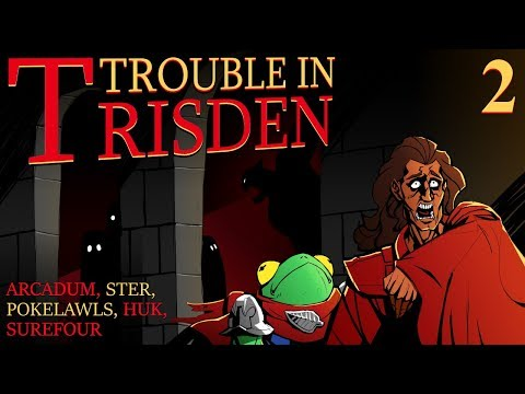 Trouble in Trisden! Act 1! Ep 2!