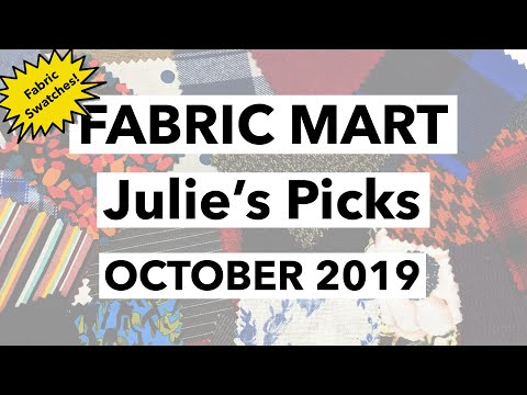 FABRIC MART Julie's Picks October 2019 SWATCH REVIEW