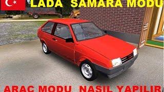 My Summer Car  ( LADA SAMARA MODU NASIL YAPILIR) ( Araç Modu Nasıl Yapılır )