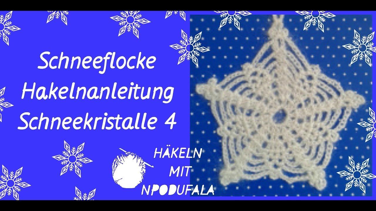 Häkeln Schneeflocke Häkelnanleitung Schneekristalle 4 Youtube