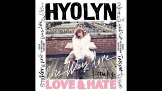 Hyolyn (Hyorin/Sistar) (효린) - Closer [Love & Hate] [Audio]