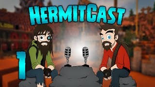 HermitCast - #1: Death Trap (A ReNDoG and Iskall85 Podcast)