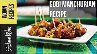 Gobi Manchurian Recipe | Spicy Asian Flavored Fried Cauliflower by Archana