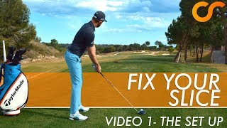 FIX YOUR GOLF SLICE SERIES - THE SET UP 1/4