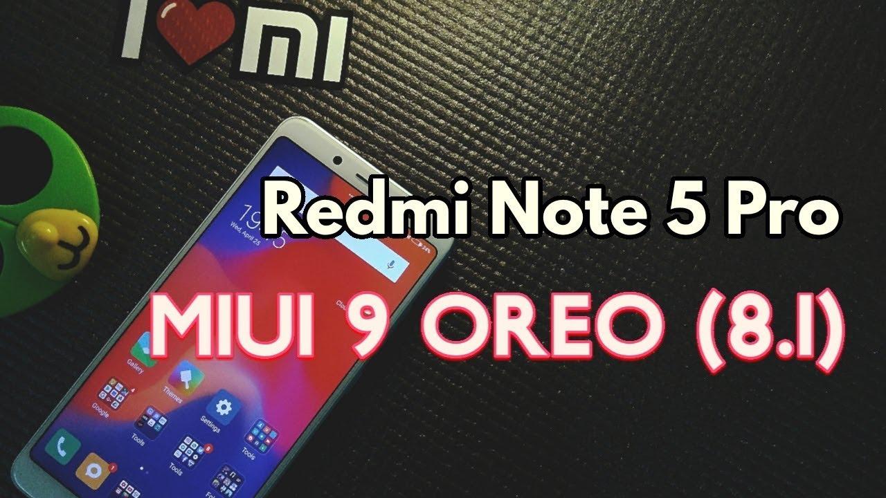 Xiaomi Redmi Note 5 Pro: MIUI 9 [8 1] OREO Global beta Rom (Download Link)