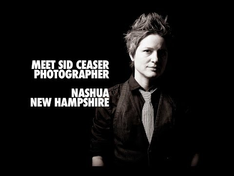 Meet Sid Ceaser, Photographer, Nashua, New Hampshire
