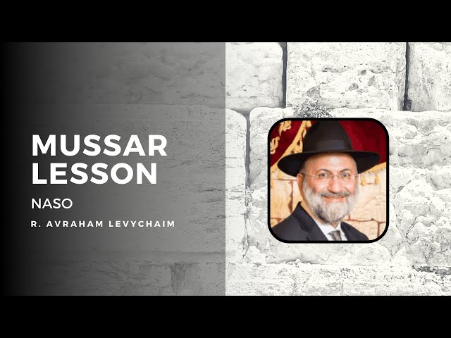Why is Nazir After Sota? Short Mussar Lesson - Naso