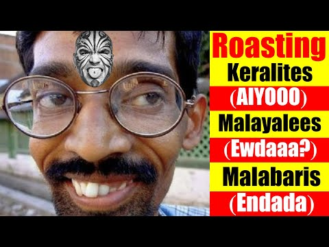 Roasting of Keralites, Malayalees & Malabaris - Funny Video