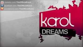 KAROL - Dreams