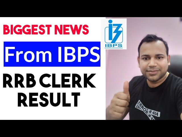 🔴Biggest News From IBPS Regarding RRB CLERK RESULT 👍