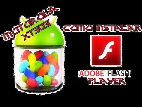 Instalar Adobe flash Player en Motorola XT303
