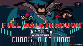Batman: Chaos in Gotham Full Game Complete Walkthrough