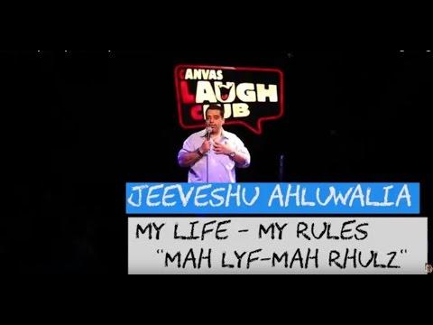 """Jeeveshu: My Life - My Rules """"Mah Lyf - Mah Rhulz"""""""
