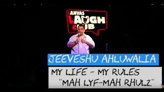 """Mah Lyf Mah Rhulz"" - Stand-Up Comedy by Jeeveshu Ahluwalia"
